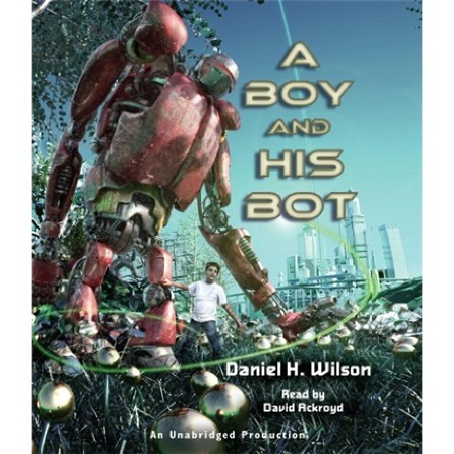 A Boy and His Bot (Audio CD)