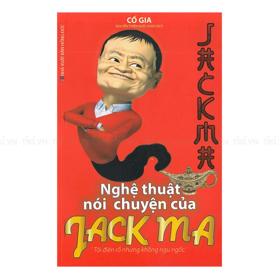 Nghệ Thuật Nói Chuyện Của Jack Ma - 1149776 , 1732361467985 , 62_4696673 , 129000 , Nghe-Thuat-Noi-Chuyen-Cua-Jack-Ma-62_4696673 , tiki.vn , Nghệ Thuật Nói Chuyện Của Jack Ma