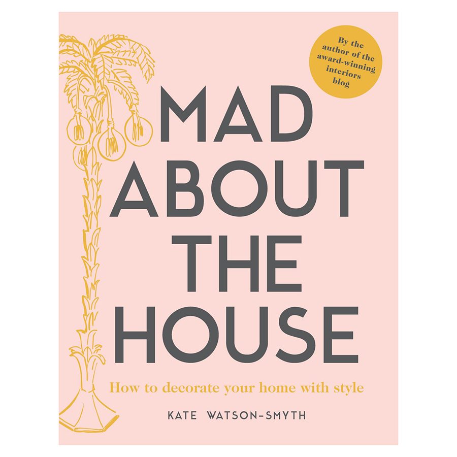 Mad About The House: How To Decorate Your Home With Style /H