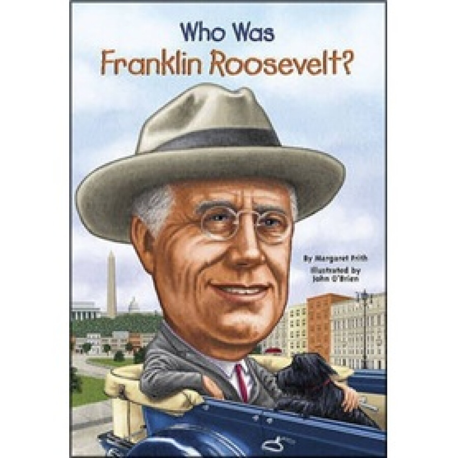 Who Was Franklin Roosevelt? - 1229380 , 2831644564171 , 62_5247559 , 144000 , Who-Was-Franklin-Roosevelt-62_5247559 , tiki.vn , Who Was Franklin Roosevelt?