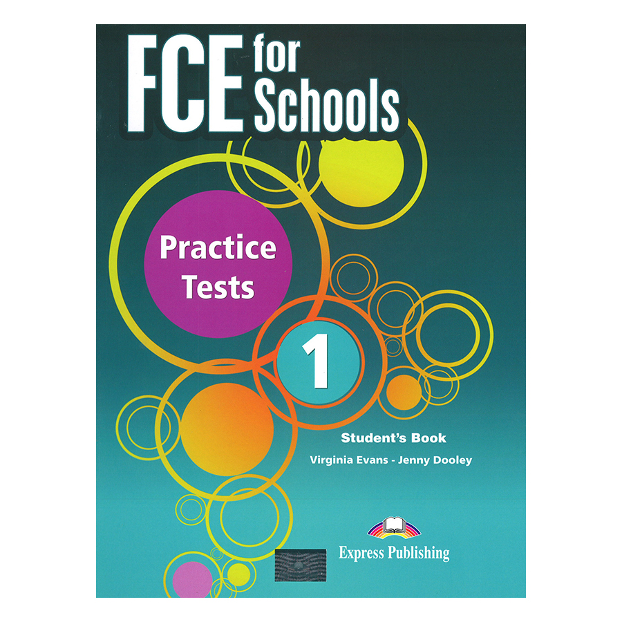 FCE For Schools 1 Practice Tests - Student