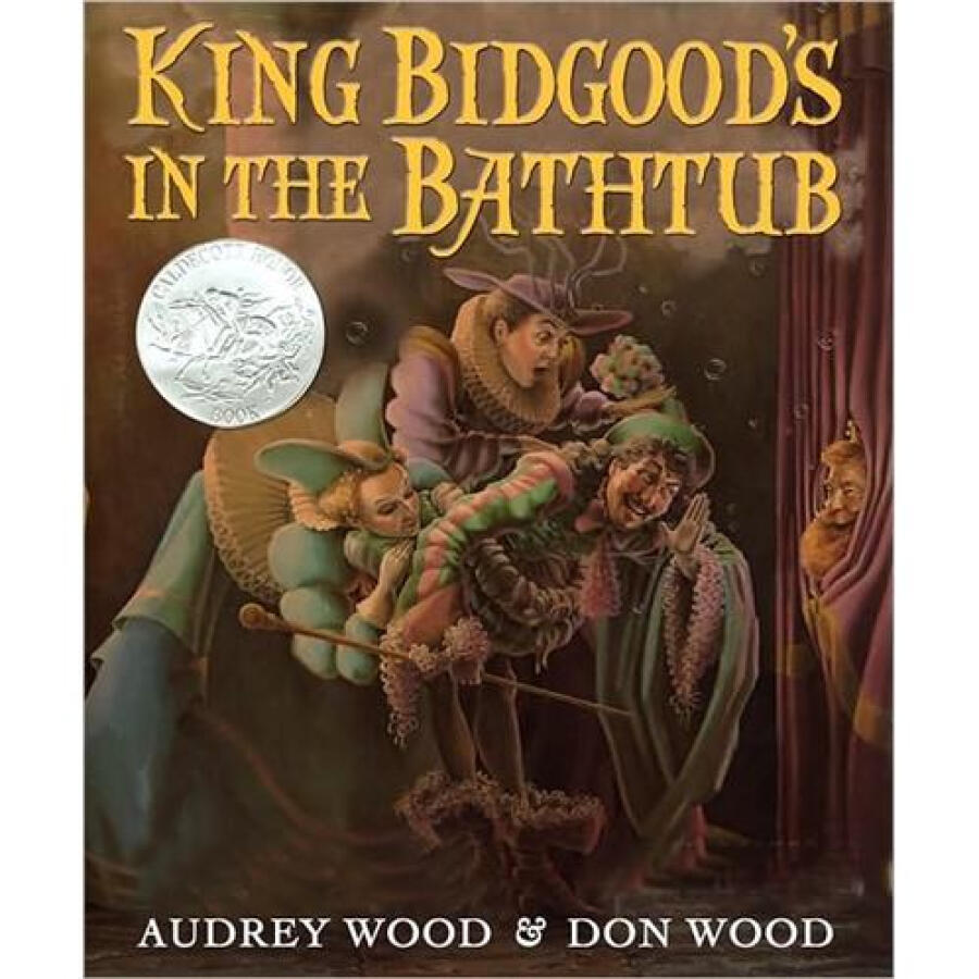King Bidgoods in the Bathtub (Caldecott Honor Book)