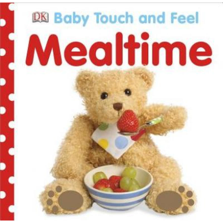 Baby Touch and Feel: Mealtime - 1241267 , 7887264948315 , 62_5283865 , 122000 , Baby-Touch-and-Feel-Mealtime-62_5283865 , tiki.vn , Baby Touch and Feel: Mealtime