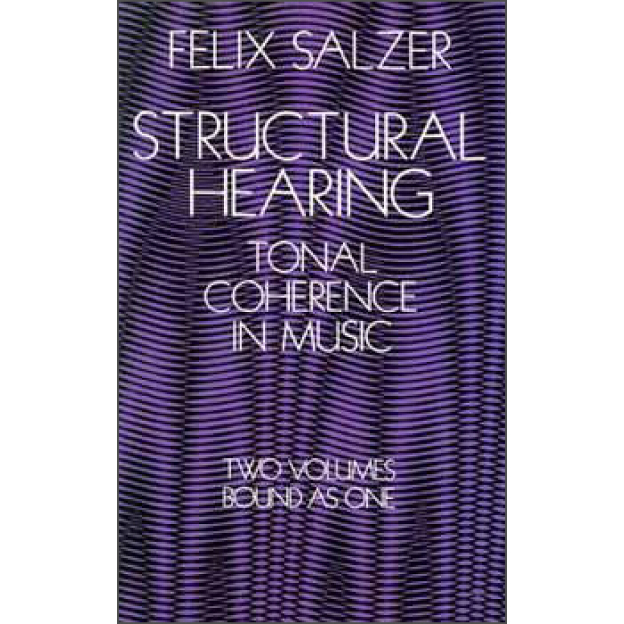 Structural Hearing:Tonal Coherence in Music(Dover Books on Music) - 1225704 , 9342989307963 , 62_5235373 , 480000 , Structural-HearingTonal-Coherence-in-MusicDover-Books-on-Music-62_5235373 , tiki.vn , Structural Hearing:Tonal Coherence in Music(Dover Books on Music)
