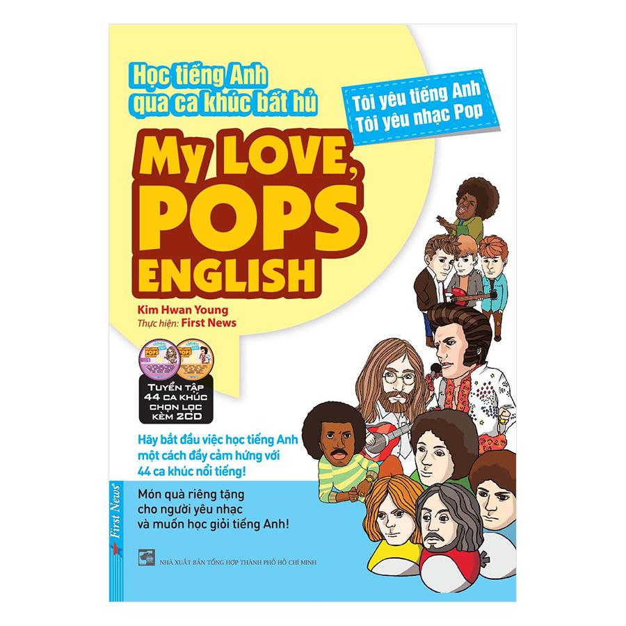 My Love, Pops English - Học Tiếng Anh Qua Ca Khúc Bất Hủ (Tặng Kèm 2CD)