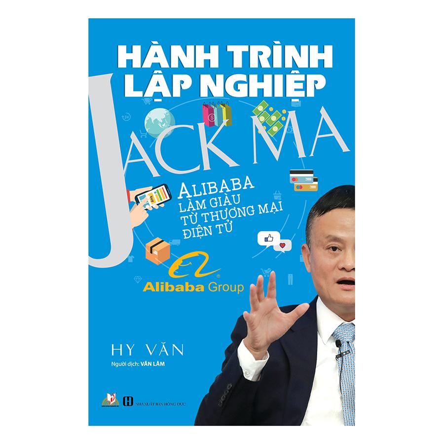 Hành Trình Lập Nghiệp - Jack Ma - 1875873 , 8745759916357 , 62_14303661 , 112000 , Hanh-Trinh-Lap-Nghiep-Jack-Ma-62_14303661 , tiki.vn , Hành Trình Lập Nghiệp - Jack Ma