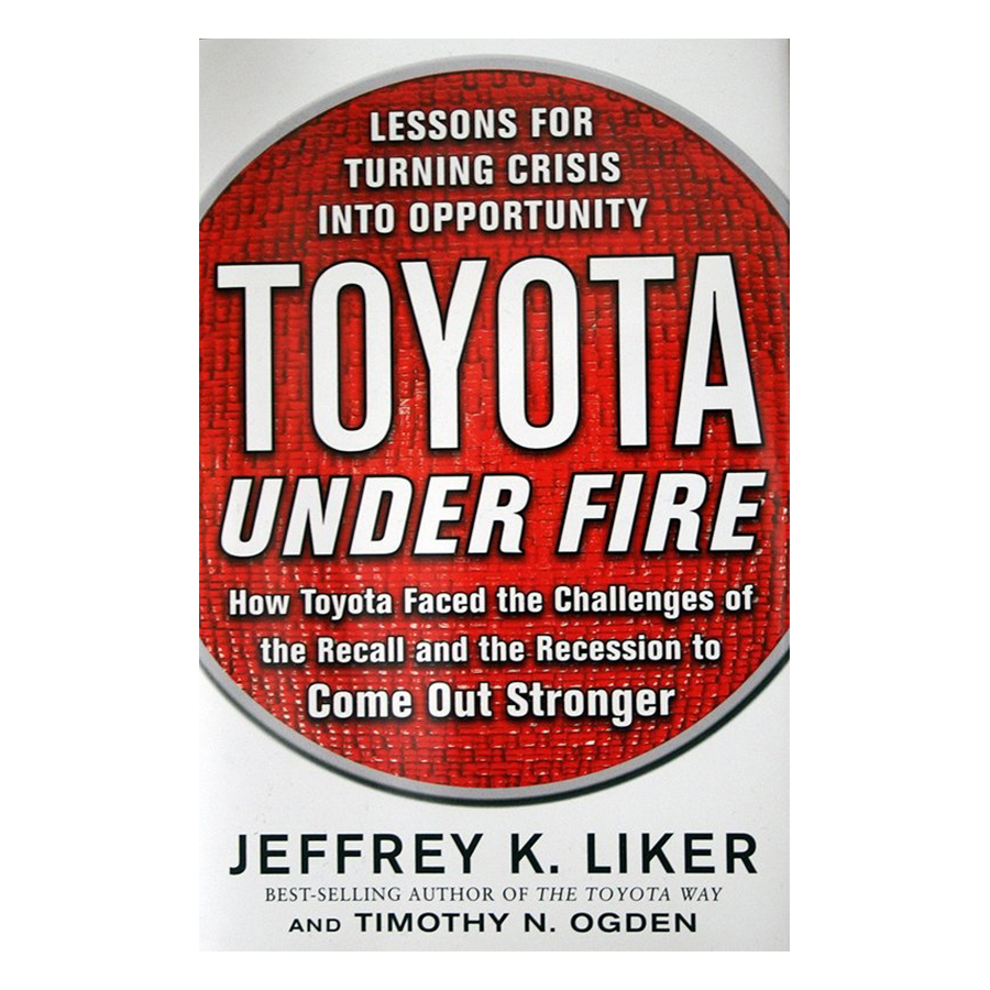Toyota Under Fire: Lessons for Turning Crisis into Opportunity - 1228016 , 4471115142989 , 62_5244893 , 494000 , Toyota-Under-Fire-Lessons-for-Turning-Crisis-into-Opportunity-62_5244893 , tiki.vn , Toyota Under Fire: Lessons for Turning Crisis into Opportunity