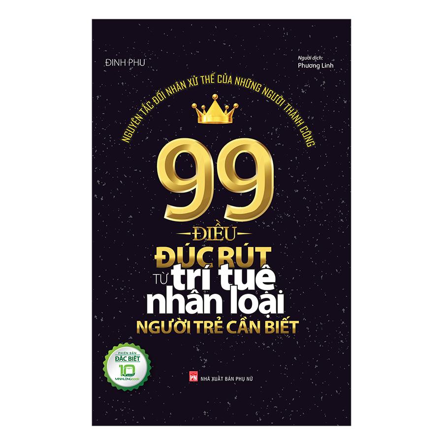 99 Điều Đúc Rút Từ Trí Tuệ Nhân Loại Người Trẻ Cần Biết - 920961 , 6164247256737 , 62_8135530 , 160000 , 99-Dieu-Duc-Rut-Tu-Tri-Tue-Nhan-Loai-Nguoi-Tre-Can-Biet-62_8135530 , tiki.vn , 99 Điều Đúc Rút Từ Trí Tuệ Nhân Loại Người Trẻ Cần Biết
