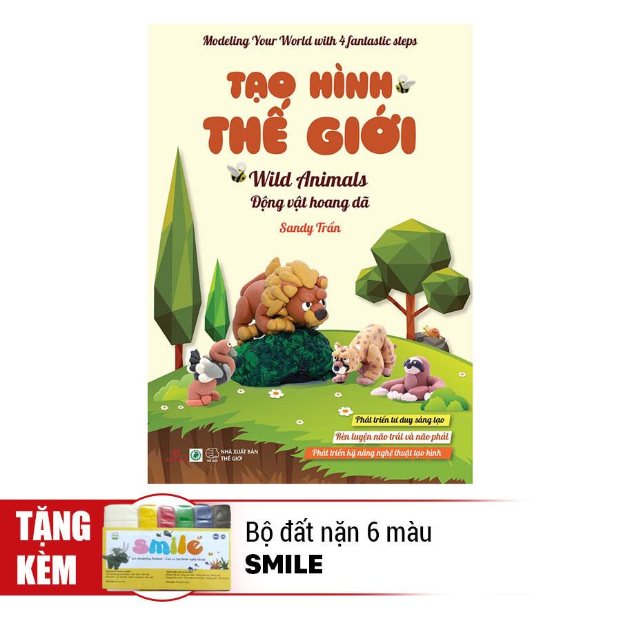 Tạo Hình Thế Giới - Động Vật Hoang Dã (Kèm 1 Bộ Đất Nặn 6 Màu Smile) - 891386 , 9053258726742 , 62_1563957 , 48000 , Tao-Hinh-The-Gioi-Dong-Vat-Hoang-Da-Kem-1-Bo-Dat-Nan-6-Mau-Smile-62_1563957 , tiki.vn , Tạo Hình Thế Giới - Động Vật Hoang Dã (Kèm 1 Bộ Đất Nặn 6 Màu Smile)