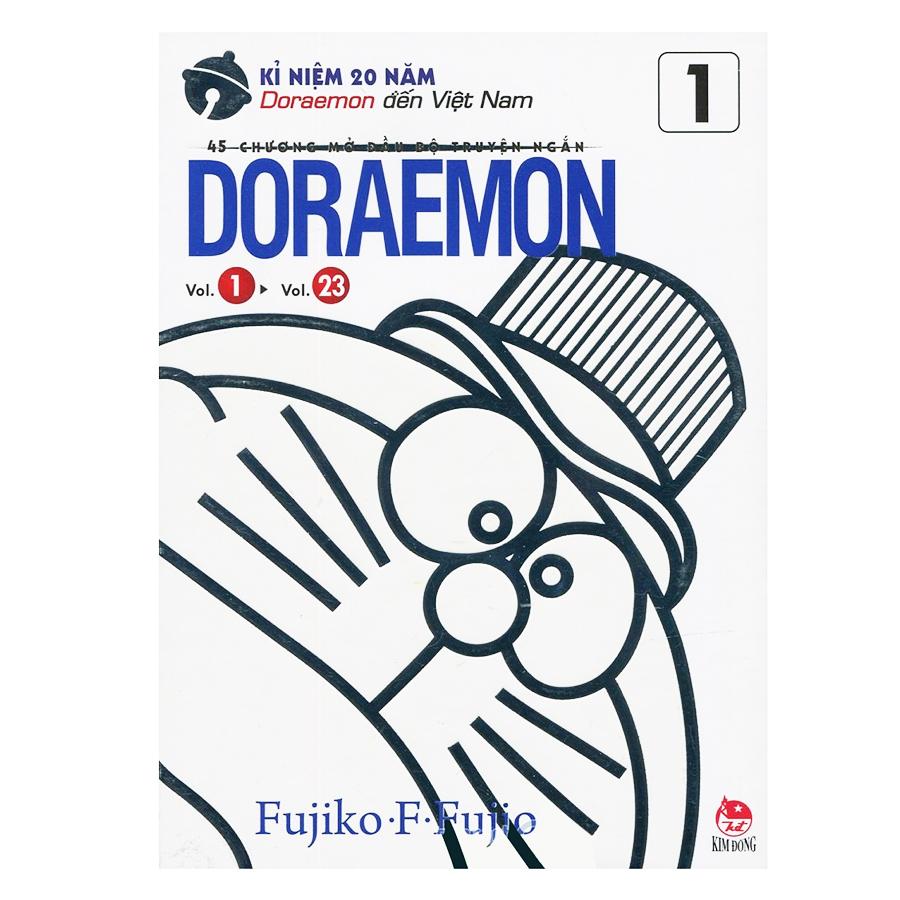 Doraemon - 45 Chương Mở Đầu Bộ Truyện Ngắn - Tập 1 (Kỉ Niệm 20 Năm Doraemon Đến Việt Nam)