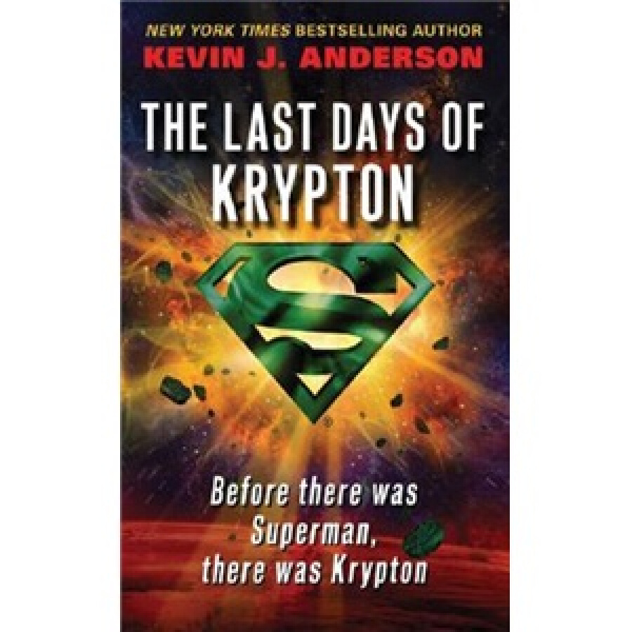 The Last Days of Krypton (Reprint Edition)