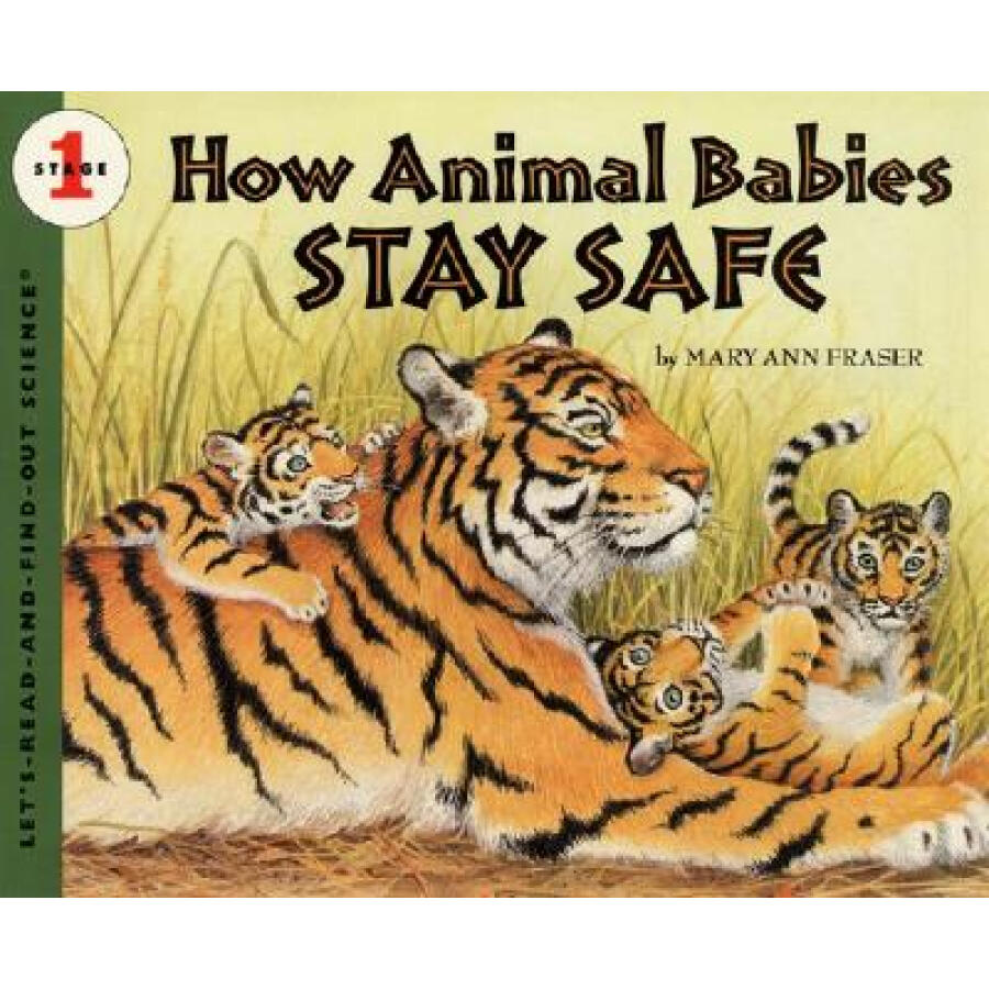 How Animal Babies Stay Safe (Lets-Read-And-Find-Out Science)