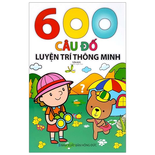 600 Câu Đố Luyện Trí Thông Minh(2018)