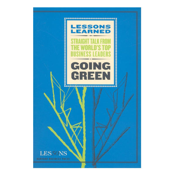 Lessons Learned: Going Green