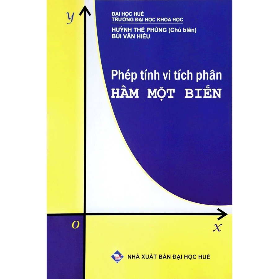 Phép Tính Vi Tích Phân Hàm Một Biến - 1171016 , 2099974365107 , 62_5883913 , 75000 , Phep-Tinh-Vi-Tich-Phan-Ham-Mot-Bien-62_5883913 , tiki.vn , Phép Tính Vi Tích Phân Hàm Một Biến