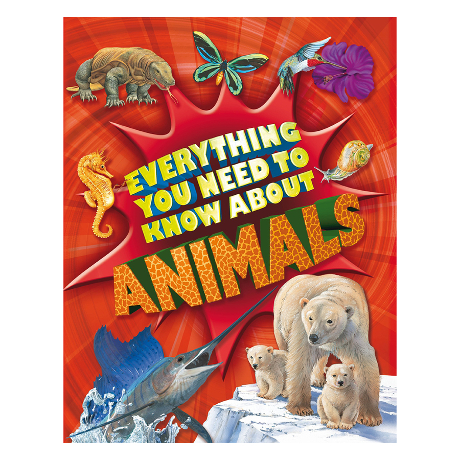 Everything You Need To Know: Animals - 1080877 , 9780753436516 , 62_3921923 , 330000 , Everything-You-Need-To-Know-Animals-62_3921923 , tiki.vn , Everything You Need To Know: Animals