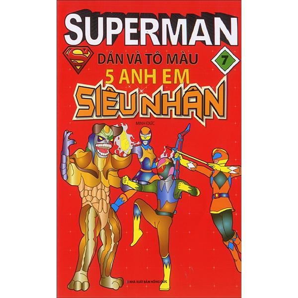 Superman - Dán Và Tô Màu 5 Anh Em Siêu Nhân - Tập 7
