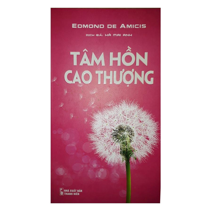 Tâm Hồn Cao Thượng - 1722320 , 3988010169825 , 62_11965577 , 55000 , Tam-Hon-Cao-Thuong-62_11965577 , tiki.vn , Tâm Hồn Cao Thượng