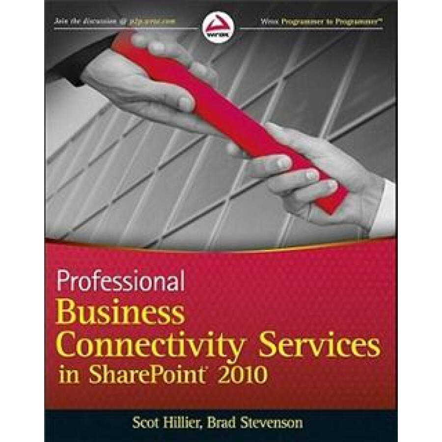 Professional Business Connectivity Services in SharePoint 2010 (Wrox Programmer to Programmer)