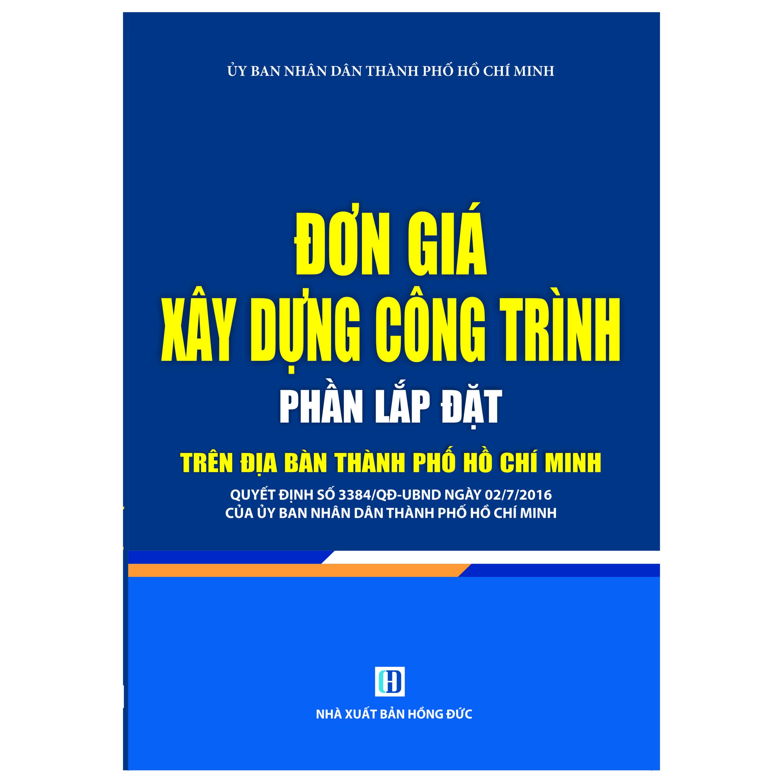Đơn Giá Xây Dựng Công Trình- Phần Lắp Đặt Trên Địa Bàn Thành Phố Hồ Chí Minh - 974303 , 2612607948913 , 62_2429911 , 295000 , Don-Gia-Xay-Dung-Cong-Trinh-Phan-Lap-Dat-Tren-Dia-Ban-Thanh-Pho-Ho-Chi-Minh-62_2429911 , tiki.vn , Đơn Giá Xây Dựng Công Trình- Phần Lắp Đặt Trên Địa Bàn Thành Phố Hồ Chí Minh