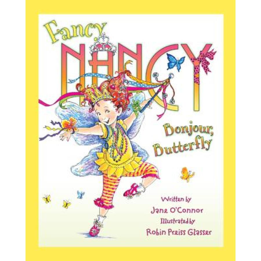 Fancy Nancy: Bonjour Butterfly