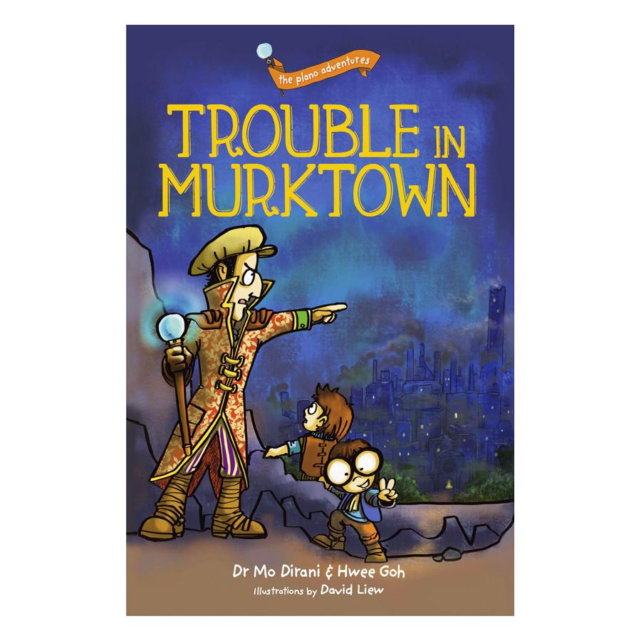 Plano 1: Trouble In Murktown