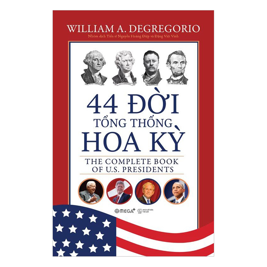 44 Đời Tổng Thống Hoa Kỳ (Tái Bản 2018) - 1033258 , 6820724256217 , 62_3054045 , 567000 , 44-Doi-Tong-Thong-Hoa-Ky-Tai-Ban-2018-62_3054045 , tiki.vn , 44 Đời Tổng Thống Hoa Kỳ (Tái Bản 2018)