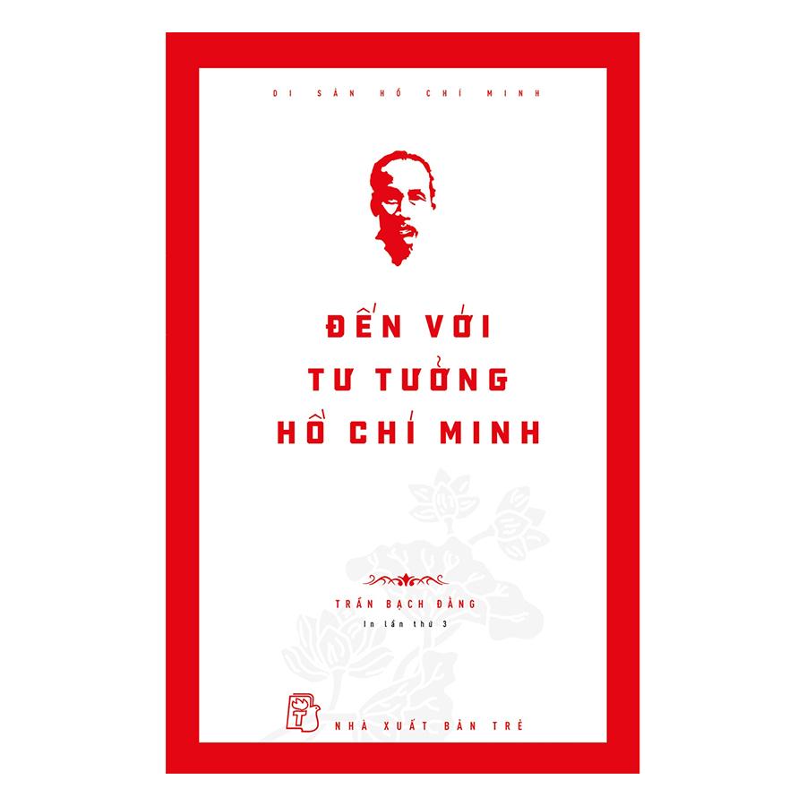Đến Với Tư Tưởng Hồ Chí Minh - 4837578 , 2975446874233 , 62_15686496 , 70000 , Den-Voi-Tu-Tuong-Ho-Chi-Minh-62_15686496 , tiki.vn , Đến Với Tư Tưởng Hồ Chí Minh