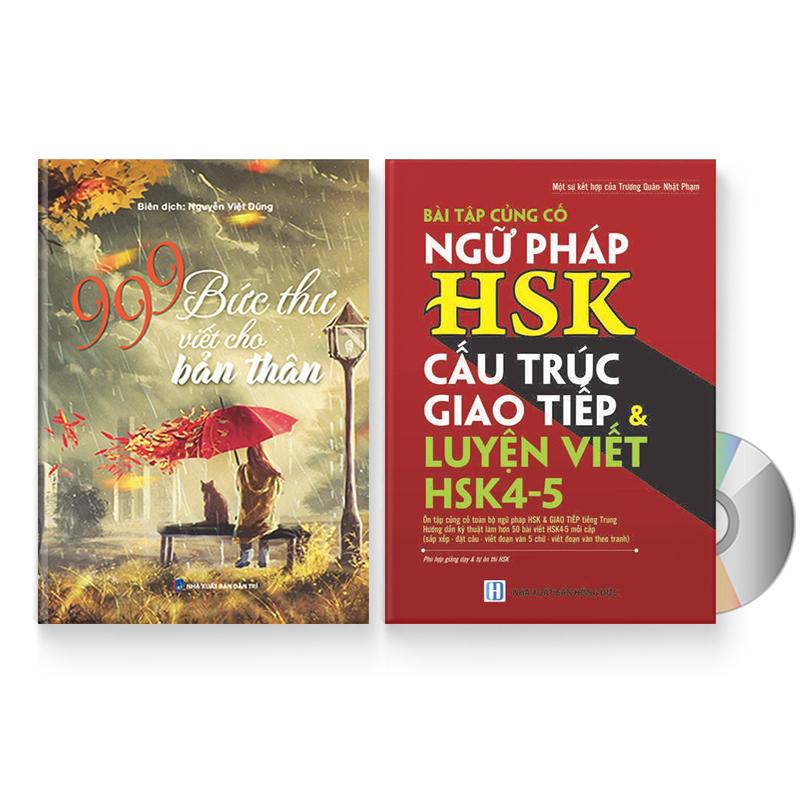 Combo 2 sách: 999 bức thư viết cho tương lai + Bài Tập Củng Cố Ngữ Pháp HSK – Cấu Trúc Giao Tiếp  Luyện Viết HSK...