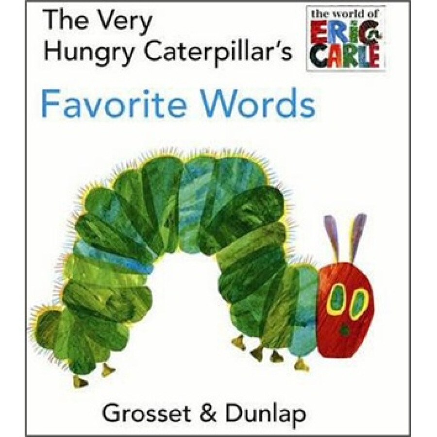 The Very Hungry Caterpillars Favorite Words Board book