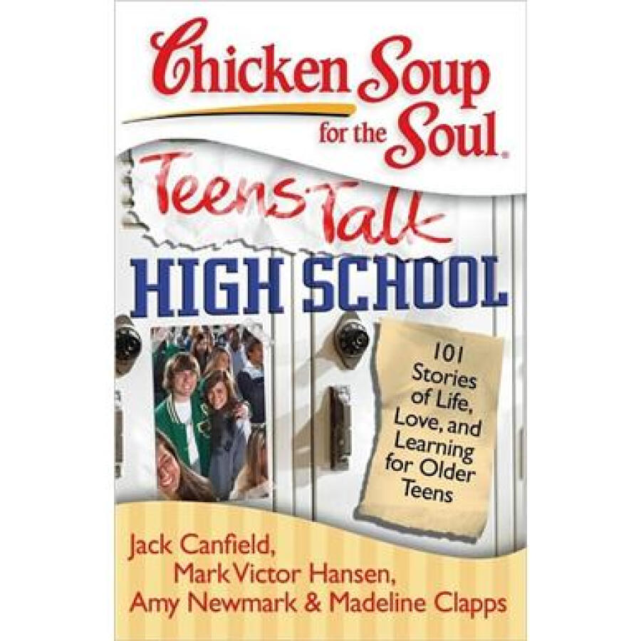 Chicken Soup for the Soul: Teens Talk High School - 1221973 , 8230590340497 , 62_5223815 , 1911000 , Chicken-Soup-for-the-Soul-Teens-Talk-High-School-62_5223815 , tiki.vn , Chicken Soup for the Soul: Teens Talk High School