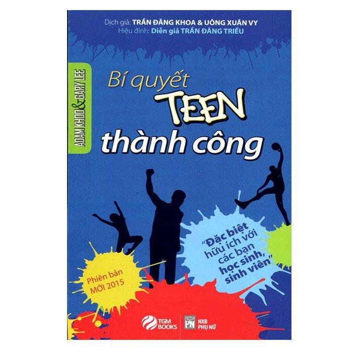 Tôi Tài Giỏi Bạn Cũng Thế 2 - Bí Quyết Thành Công Dành Cho Tuổi Teen (Tái Bản) - 1174681 , 6321149916163 , 62_4762413 , 98000 , Toi-Tai-Gioi-Ban-Cung-The-2-Bi-Quyet-Thanh-Cong-Danh-Cho-Tuoi-Teen-Tai-Ban-62_4762413 , tiki.vn , Tôi Tài Giỏi Bạn Cũng Thế 2 - Bí Quyết Thành Công Dành Cho Tuổi Teen (Tái Bản)