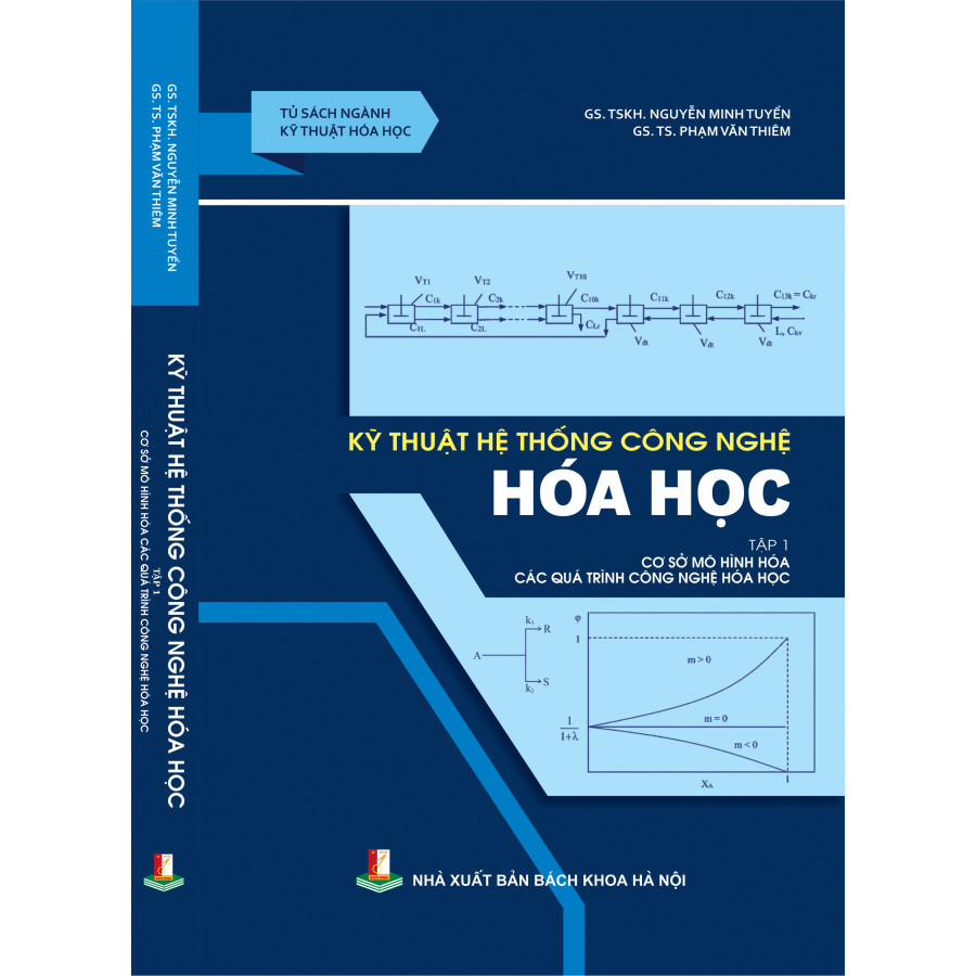 Kỹ thuật hệ thống công nghệ hóa học - Tập 1 - Cơ sở mô hình hóa các quá trình công nghệ hóa học - 811735 , 1946719730403 , 62_14681470 , 158000 , Ky-thuat-he-thong-cong-nghe-hoa-hoc-Tap-1-Co-so-mo-hinh-hoa-cac-qua-trinh-cong-nghe-hoa-hoc-62_14681470 , tiki.vn , Kỹ thuật hệ thống công nghệ hóa học - Tập 1 - Cơ sở mô hình hóa các quá trình công nghệ hóa