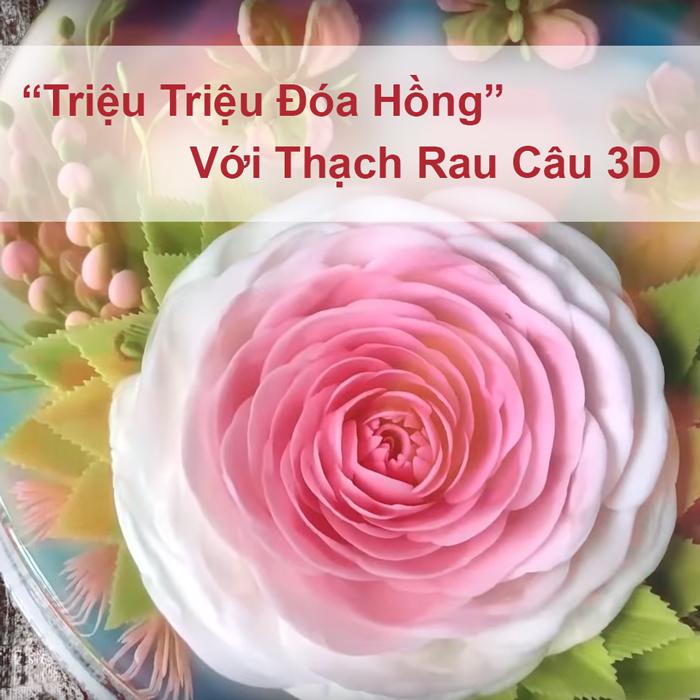 """WikiLady - Khóa Học Phiêu Với """"Triệu Triệu Đóa Hồng"""" Trên Bánh Thạch 3D"""