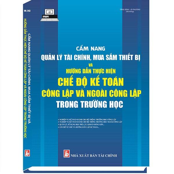 Cẩm Nang Quản Lý Tài Chính, Mua Sắm Thiết Bị và Hướng Dẫn Thực Hiện Chế Độ Kế Toán Công Lập và Ngoài Công... - 1355408 , 2031891835554 , 62_5932583 , 350000 , Cam-Nang-Quan-Ly-Tai-Chinh-Mua-Sam-Thiet-Bi-va-Huong-Dan-Thuc-Hien-Che-Do-Ke-Toan-Cong-Lap-va-Ngoai-Cong...-62_5932583 , tiki.vn , Cẩm Nang Quản Lý Tài Chính, Mua Sắm Thiết Bị và Hướng Dẫn Thực Hiện Chế Độ K