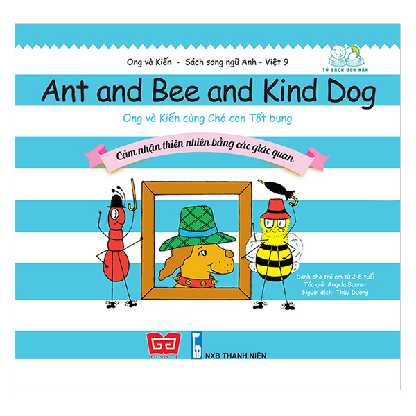 Ong Và Kiến 9 - Ant And Bee And Kind Dog - Ong Và Kiến Cùng Chó Con Tốt Bụng - Cảm Nhận Thiên Nhiên Bằng Các Giác Quan