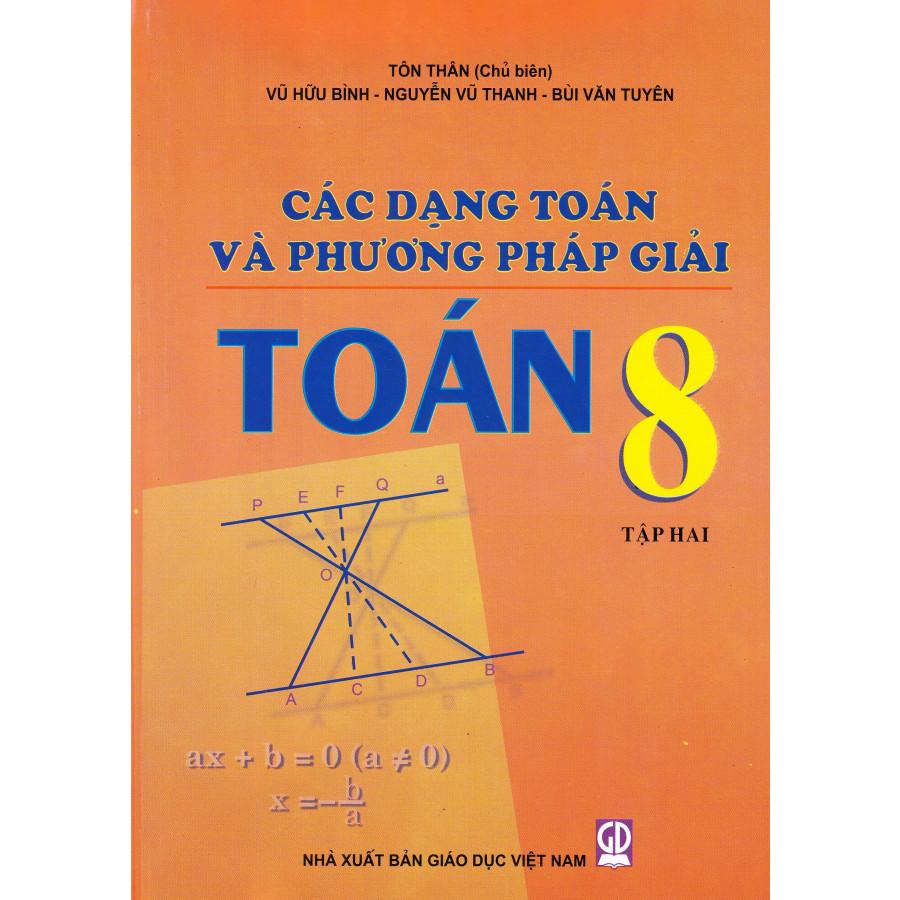Các dạng toán và phương pháp giải toán 8 tập 2