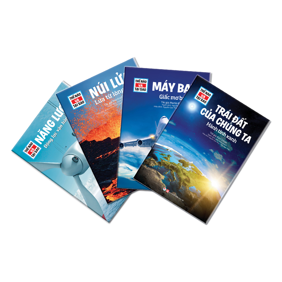 Combo 4 Cuốn Thế Nào Và Tại Sao - Máy Bay + Năng Lượng+ Núi Lửa + Trái Đất Của Chúng Ta