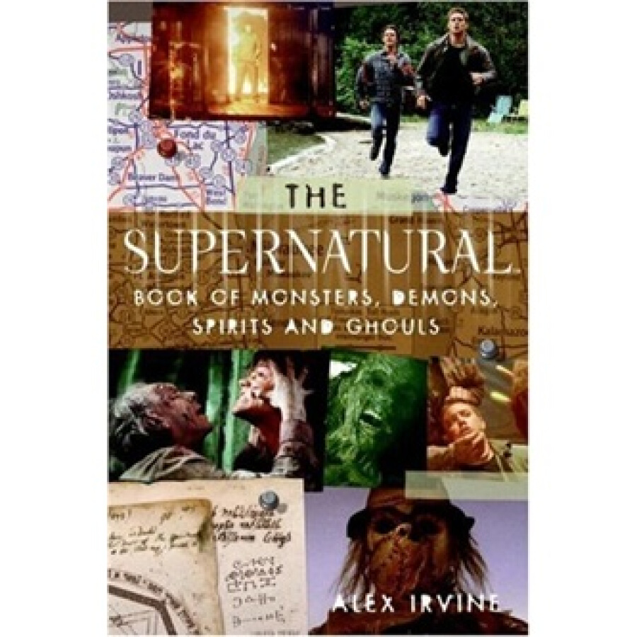 The Supernatural Book of MonstersSpiritsDemonsand Ghouls