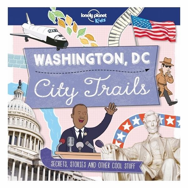 City Trails - Washington Dc (Au/Uk) 1 - 1671278 , 9336975983019 , 62_11573030 , 390000 , City-Trails-Washington-Dc-Au-Uk-1-62_11573030 , tiki.vn , City Trails - Washington Dc (Au/Uk) 1