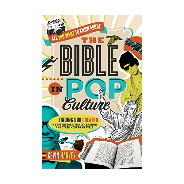 All You Want To Know About The Bible In Pop Culture: Finding Our Creator In Superheroes, Prince Charming, And Other Modern Marvels - 781542 , 1856884974567 , 62_11663351 , 558000 , All-You-Want-To-Know-About-The-Bible-In-Pop-Culture-Finding-Our-Creator-In-Superheroes-Prince-Charming-And-Other-Modern-Marvels-62_11663351 , tiki.vn , All You Want To Know About The Bible In Pop Cultur