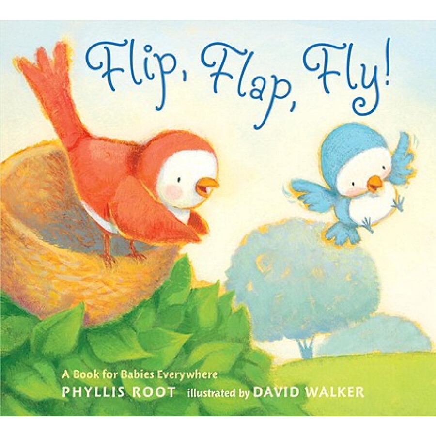 Flip Flap Fly!: A Book for Babies Everywhere [Board book]