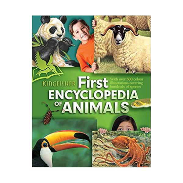 Kingfisher First Encyclopedia of Animals Paperback – Unabridged, 18 Jul 2011