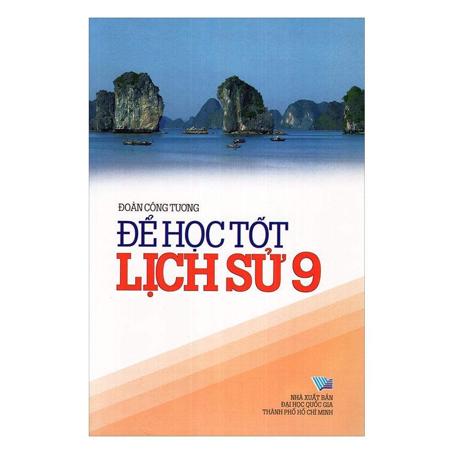 Để Học Tốt Lịch Sử Lớp 9 - 966855 , 1726184524826 , 62_2319675 , 39000 , De-Hoc-Tot-Lich-Su-Lop-9-62_2319675 , tiki.vn , Để Học Tốt Lịch Sử Lớp 9