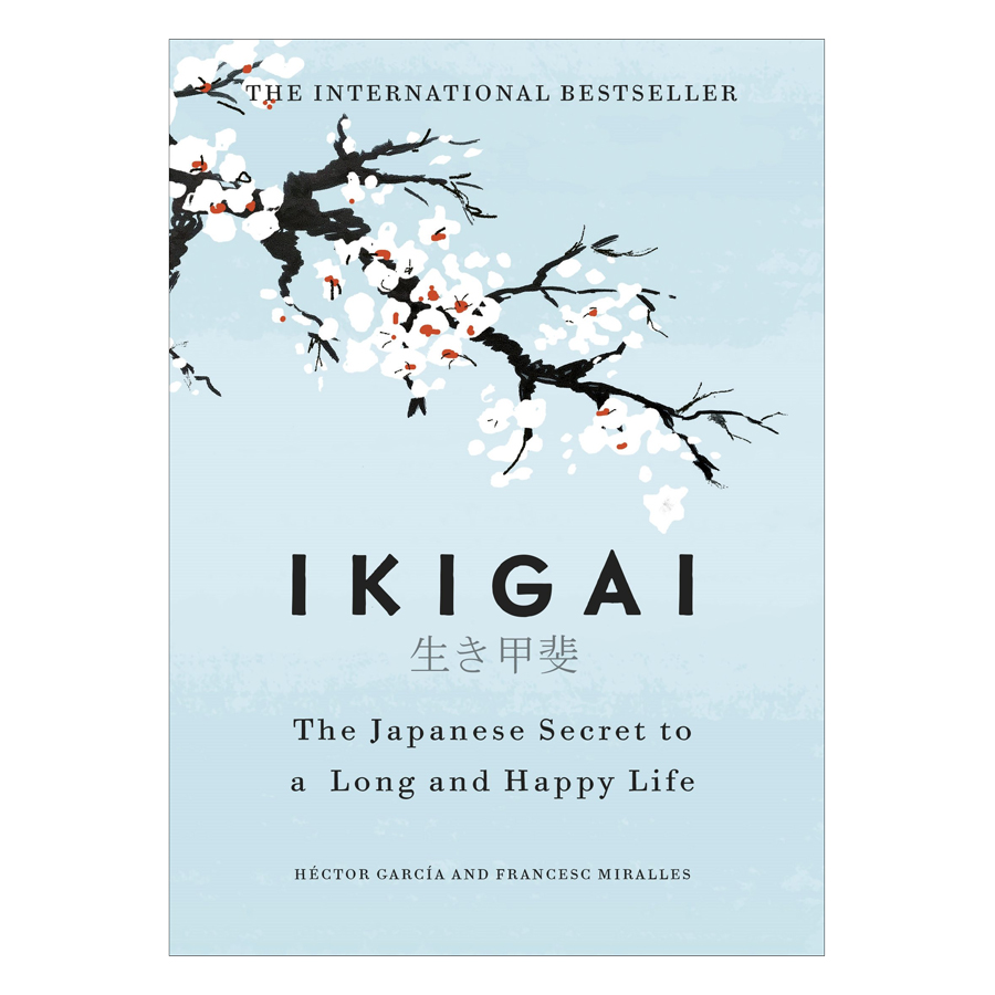 Ikigai: Japanese Secret To A Long And Happy Life