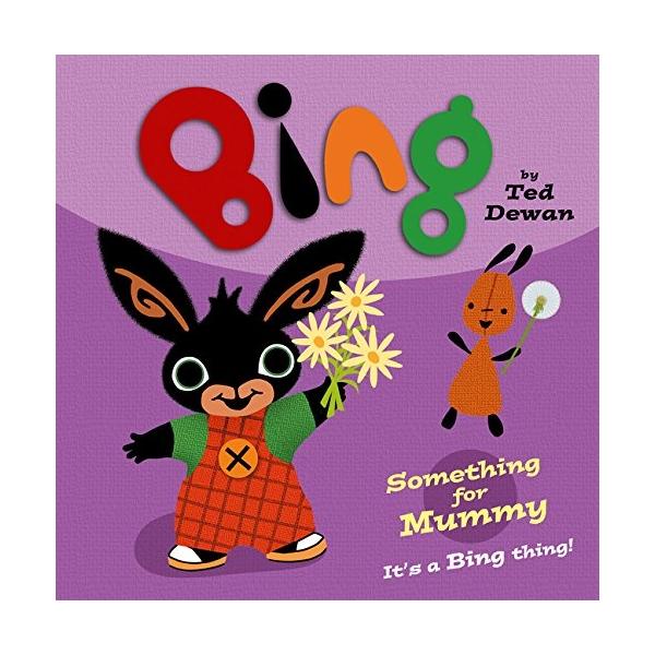 Bing - Something For Mummy