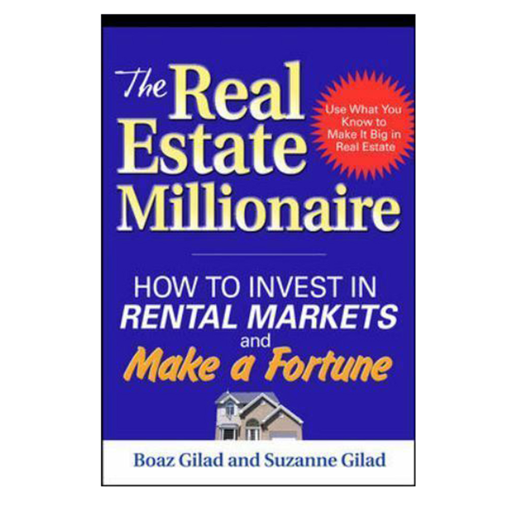 The Real Estate Millionaire: How to Invest in Rental Markets and Make a Fortune - 18738049 , 6300510736296 , 62_28602314 , 1097000 , The-Real-Estate-Millionaire-How-to-Invest-in-Rental-Markets-and-Make-a-Fortune-62_28602314 , tiki.vn , The Real Estate Millionaire: How to Invest in Rental Markets and Make a Fortune