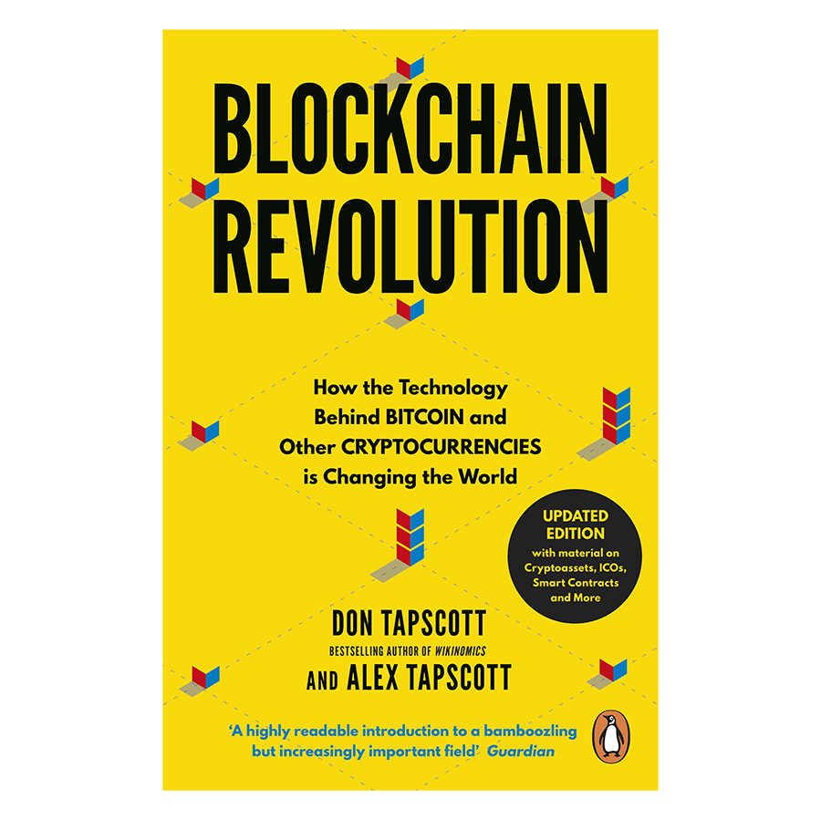 Blockchain Revolution: How The Technology Behind Bitcoin Is Changing Money, Business, And The World - 1411105 , 7932999819864 , 62_7203011 , 330000 , Blockchain-Revolution-How-The-Technology-Behind-Bitcoin-Is-Changing-Money-Business-And-The-World-62_7203011 , tiki.vn , Blockchain Revolution: How The Technology Behind Bitcoin Is Changing Money, Business, A