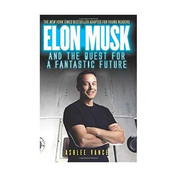 Elon Musk And The Quest For A Fantastic Future - 1696313 , 3053640711536 , 62_11779253 , 246000 , Elon-Musk-And-The-Quest-For-A-Fantastic-Future-62_11779253 , tiki.vn , Elon Musk And The Quest For A Fantastic Future