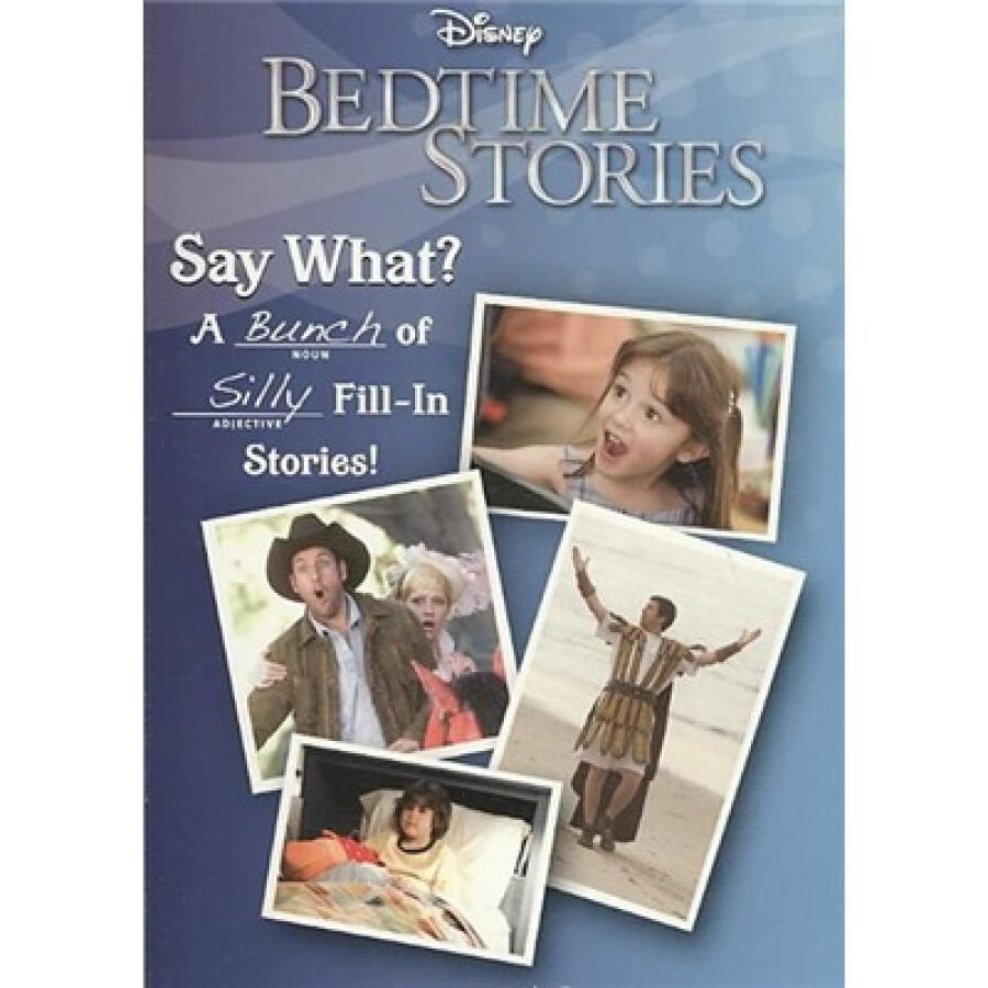 Bedtime Stories: Bedtime Stories Say What?